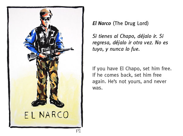 El Narco (The Drug Lord)