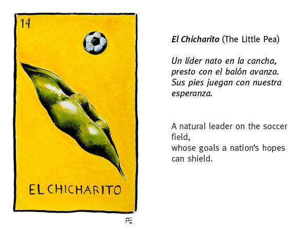 El Chicharito (The Little Pea)