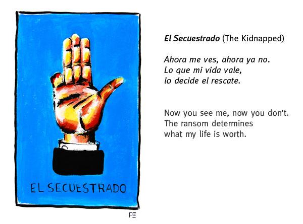 El Secuestrado (The Kidnapped)